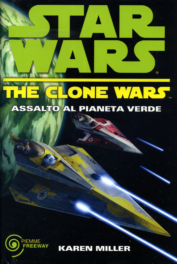 Star Wars. The Clone Wars. Assalto al pianeta verde