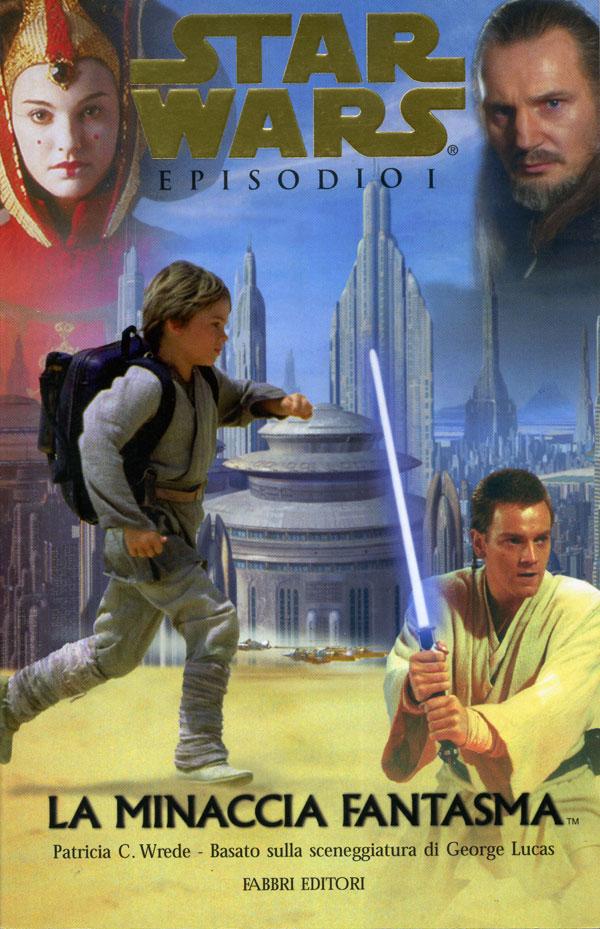 Star Wars. La minaccia fantasma