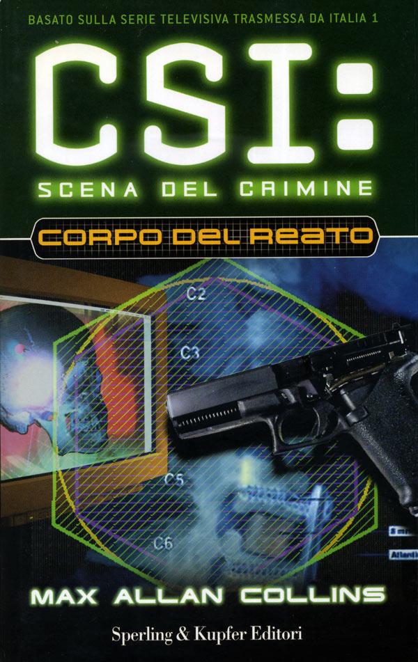CSI. Scena del crimine. Corpo del reato
