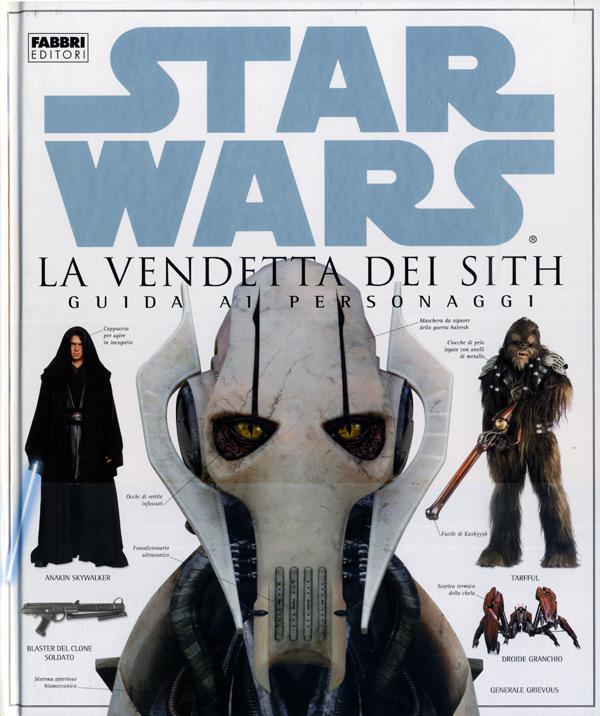 Star Wars. La vendetta dei Sith. Guida ai personaggi