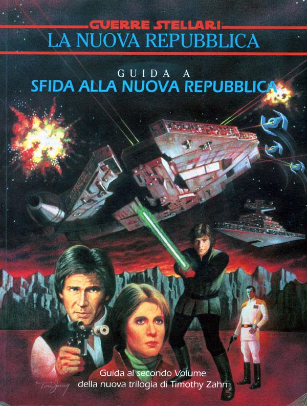 Star Wars. Guida a Sfida alla Nuova Repubblica