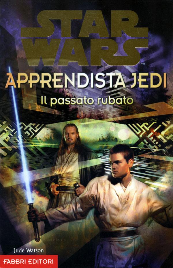Star Wars. Apprendista Jedi. Il passato rubato