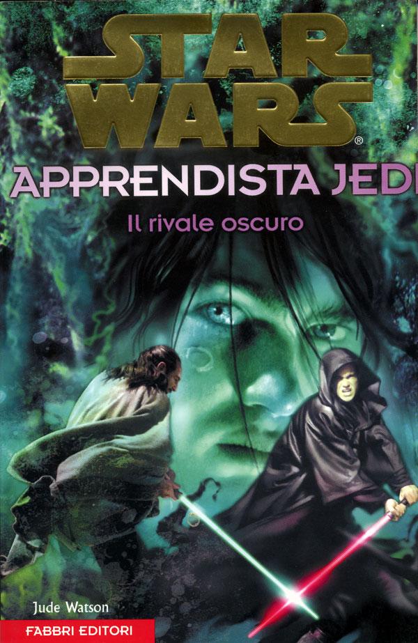 Star Wars. Apprendista Jedi. Il rivale oscuro