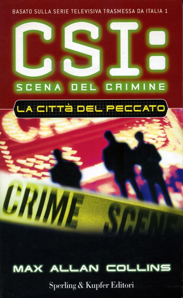 CSI. Scena del crimine. La città del peccato