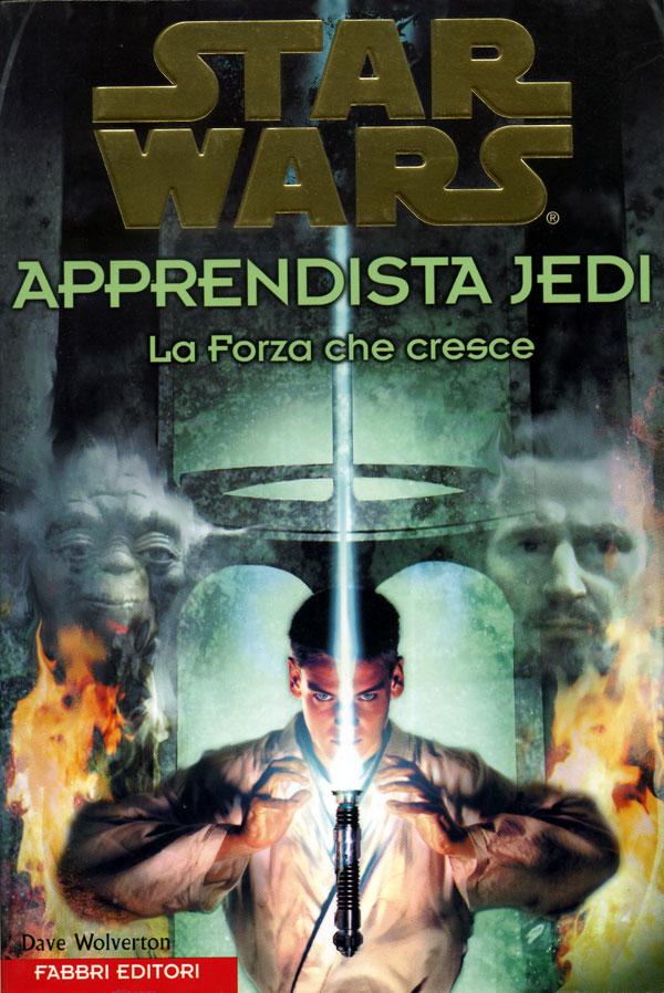 Star Wars. Apprendista Jedi. La Forza che cresce