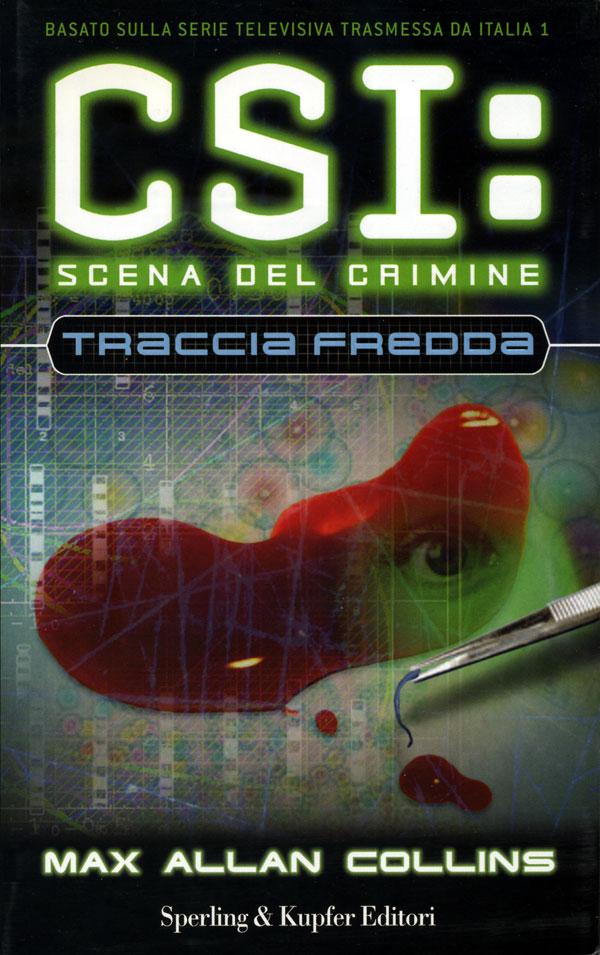 CSI. Scena del Crimine. Traccia fredda