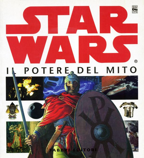 Star Wars. Il potere del mito
