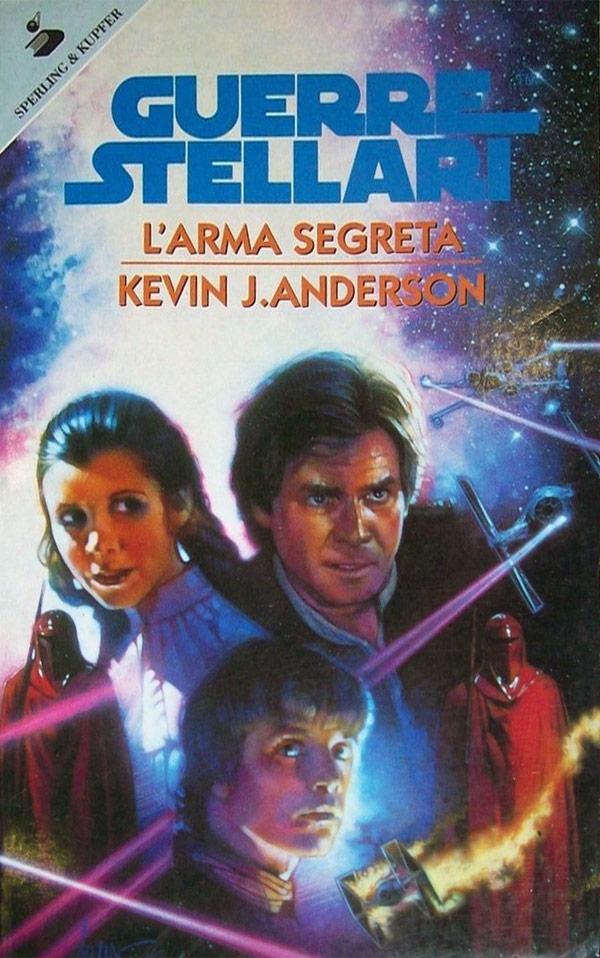 Star Wars. L'arma segreta