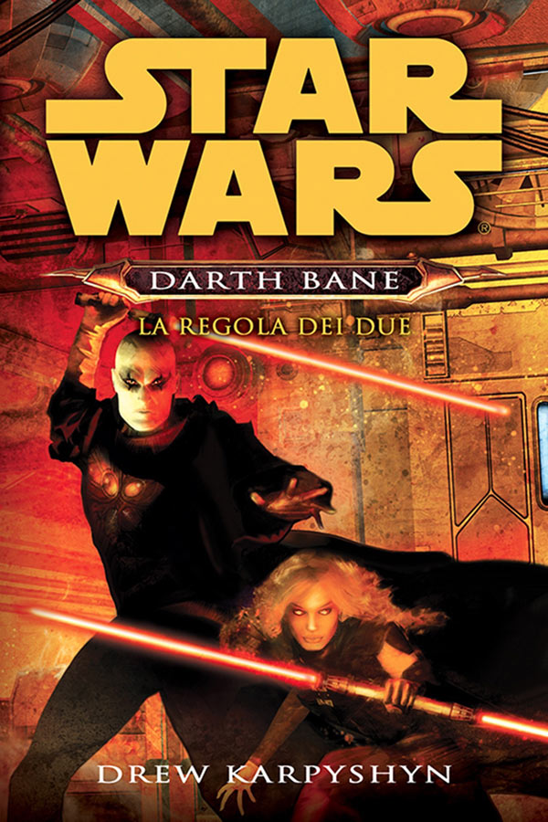 Star Wars. Darth Bane. La regola dei due