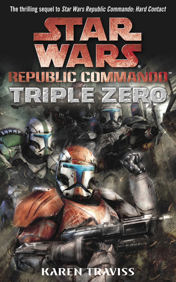 Star Wars. Republic Commando. Triplo Zero