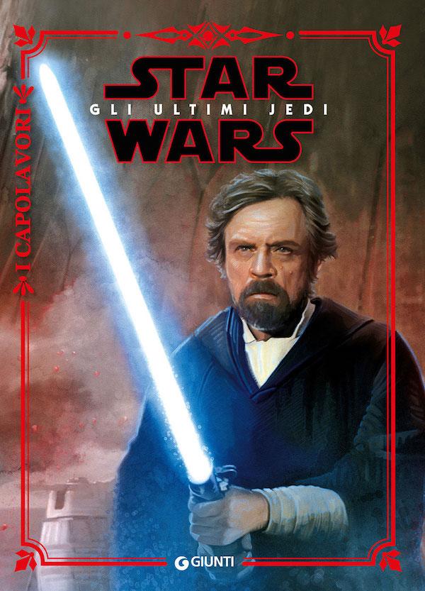 Star Wars. Gli ultimi Jedi