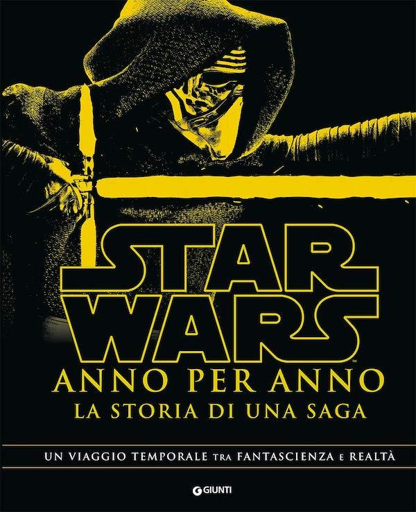 Star Wars. Anno per anno