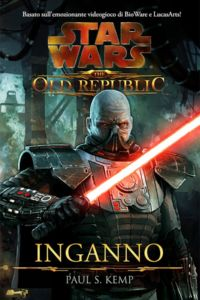 Star Wars. The Old Republic. Inganno
