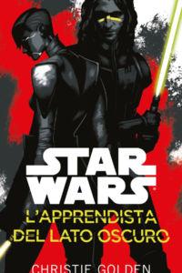Star Wars. L'apprendista del Lato Oscuro