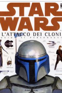 Star Wars. Episodio II. L'attacco dei cloni
