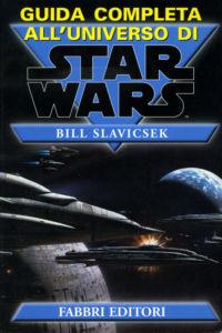 Guida completa all'universo di Star Wars