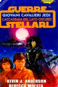 Star Wars. Giovani Cavalieri Jedi. L'Accademia del Lato Oscuro