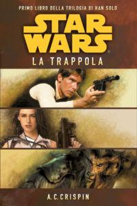 Star Wars. La trappola