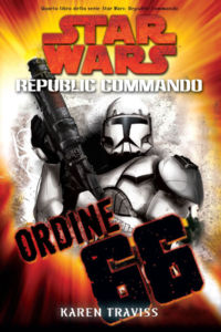 Star Wars. Republic Commando. Ordine 66