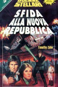 Star Wars. Sfida alla Nuova Repubblica