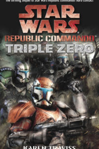 Star Wars. Republic Commando. Triplo Zero