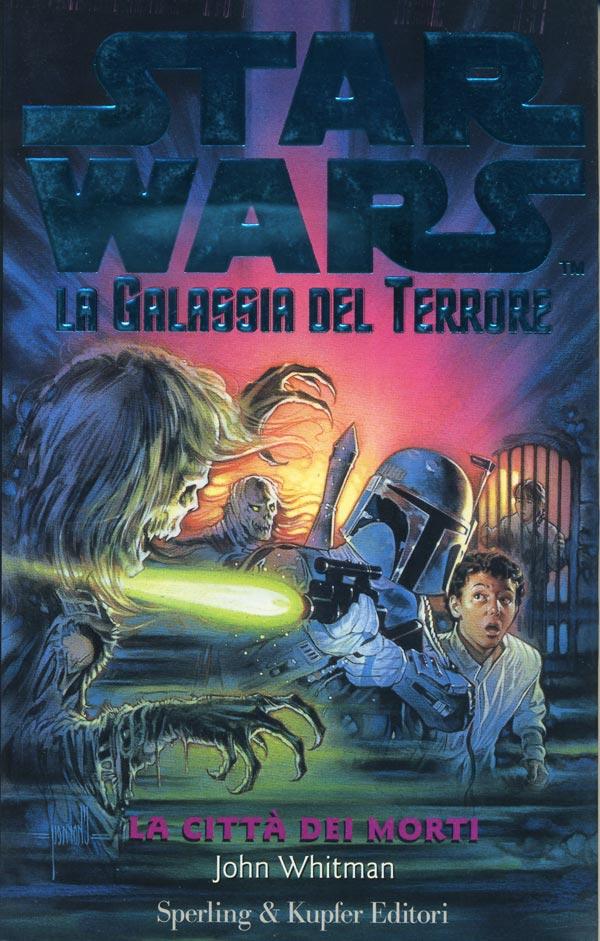 Star Wars. La galassia del terrore. La città dei morti