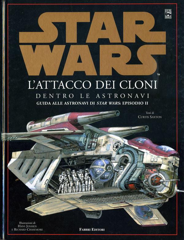 Star Wars. L'attacco dei cloni. Dentro le astronavi