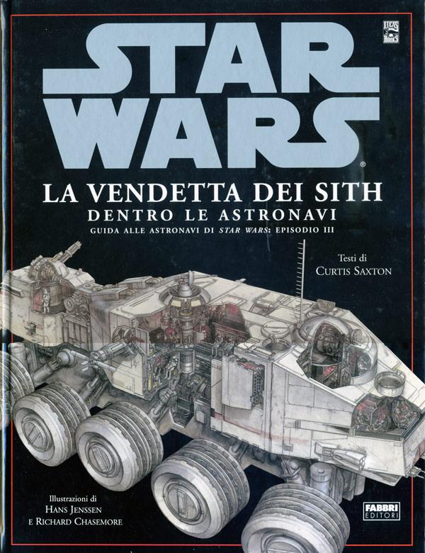 Star Wars. La vendetta dei Sith. Dentro le astronavi