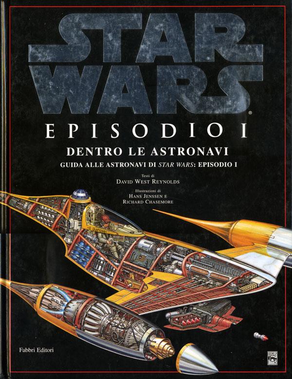 Star Wars. Episodio I. Dentro le astronavi
