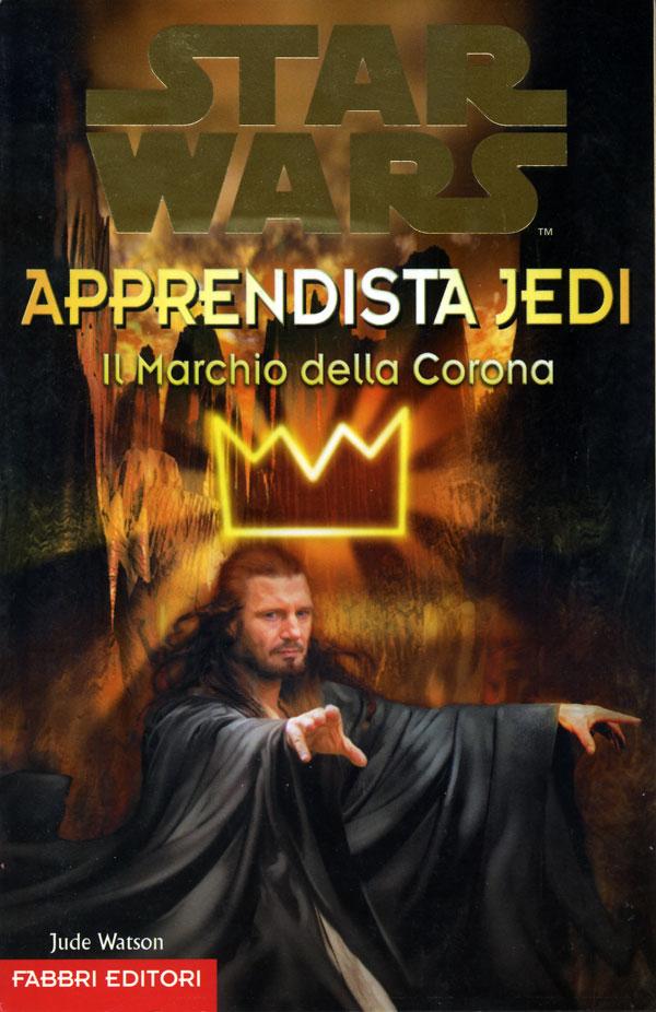 Star Wars. Apprendista Jedi. Il marchio della corona