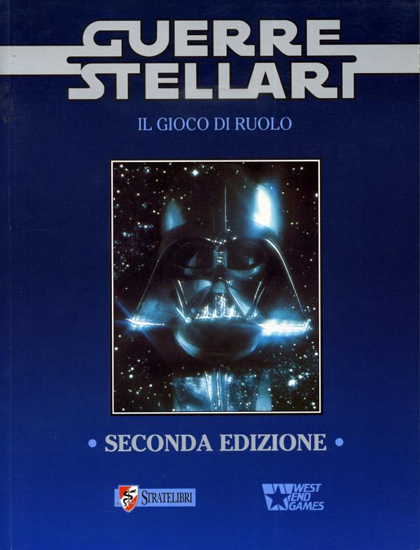 Star Wars. Il gioco di ruolo (Seconda Edizione)