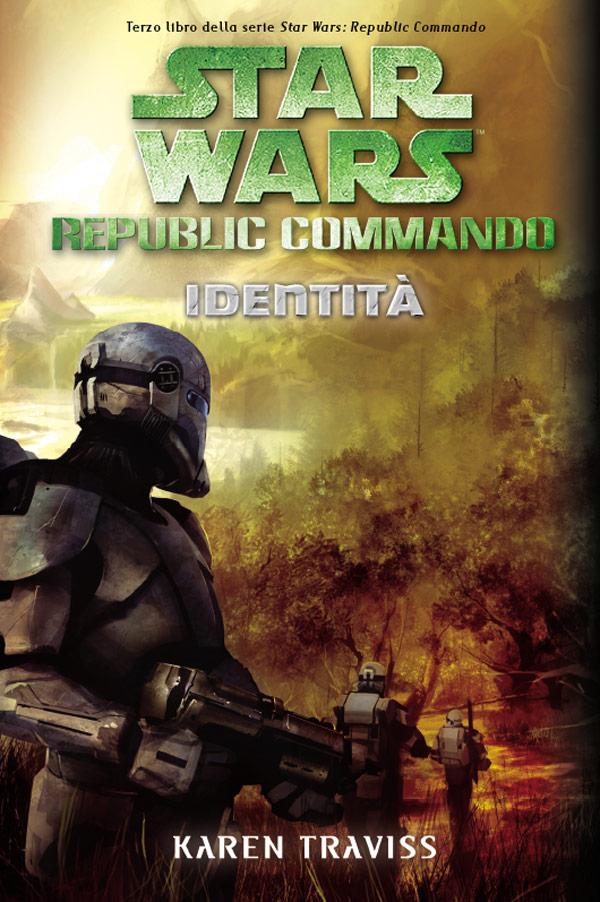 Star Wars. Republic Commando. Identità