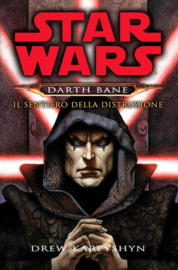 Star Wars. Darth Bane. Il sentiero della distruzione