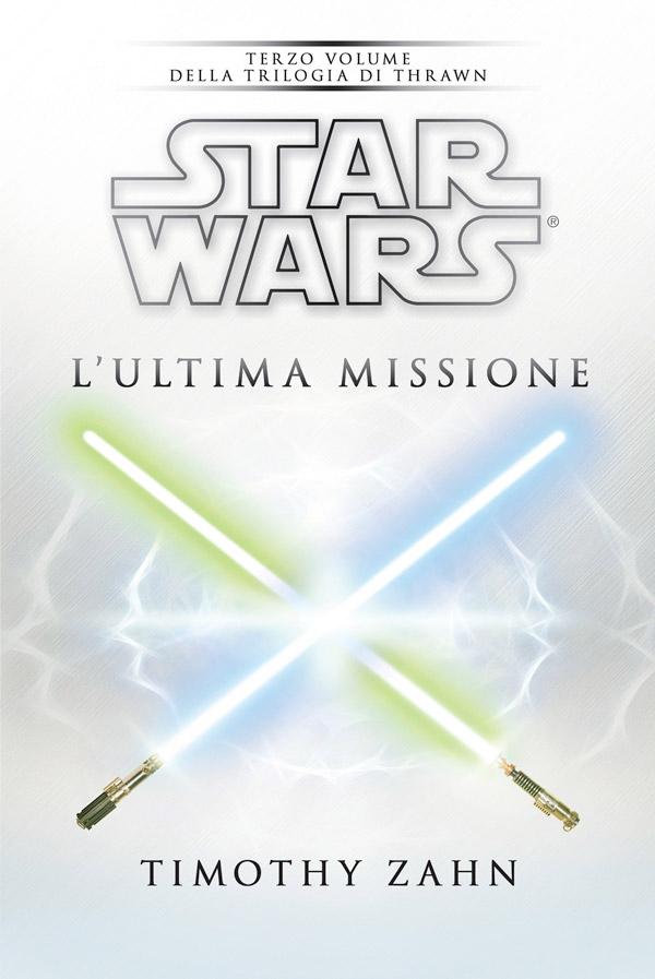 Star Wars. L'ultima missione