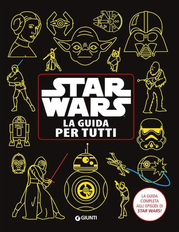 Star Wars. La guida per tutti