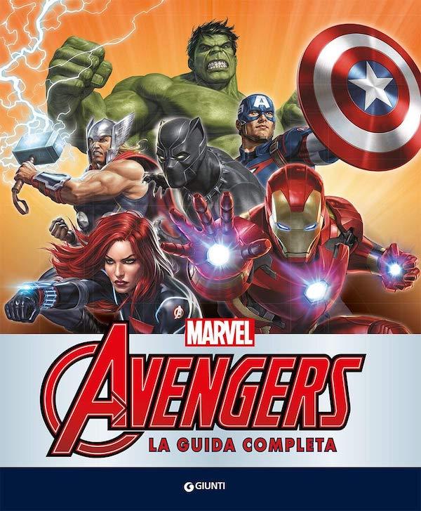 Avengers. La guida completa